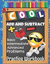 Cool Add and Subtract Basic Intermediate Advanced Problems Practice Workbook: Emoji Learn to Add and Subtract Various Math Facts & Drills With Answer Key