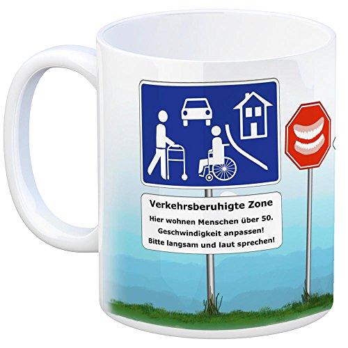 Verkehrsberuhigte Zone Kaffeebecher - hier wohnen Menschen ab 50 Tasse Kaffeetasse Becher mug Teetasse Büro 50. Geburtstag lustig neckisch Tasse Kaffeetasse Rentner Gebiss Rollator Geschenkidee