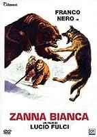 Zanna Bianca [Italian Edition]
