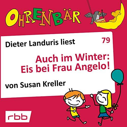Auch im Winter: Eis bei Frau Angelo! audiobook cover art