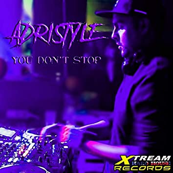 You Don't Stop