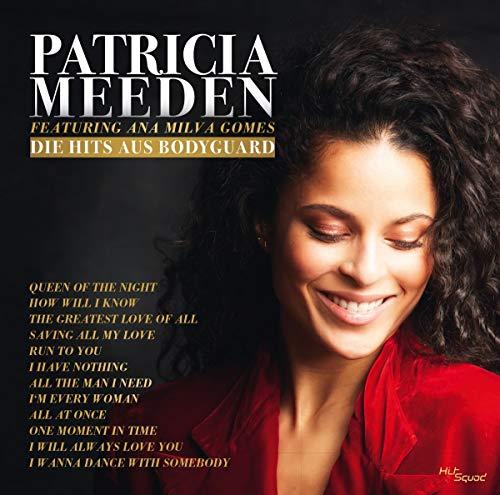 Patricia Meeden - Die Hits aus Bodyguard