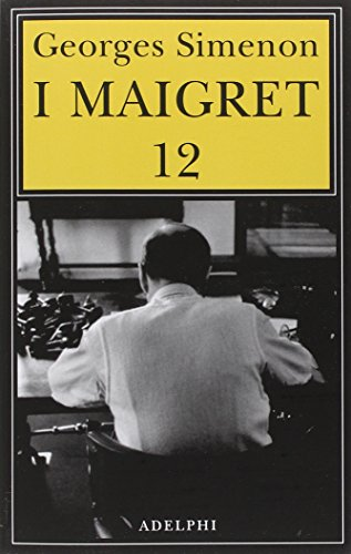I Maigret: Maigret e i vecchi signori-Maigret e il ladro indolente-Maigret e le persone perbene-Maigret e il cliente del sabato-Maigret e il barbone: 12