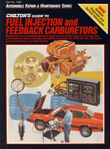 Fuel Injection & Feedback Carburetors 1978-85 (Automobile repair & maintenance series)
