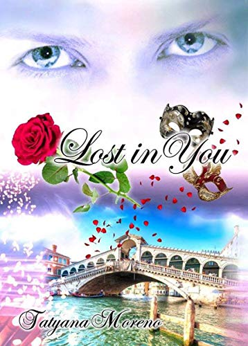 LOST IN YOU (Hypnotized by You Vol. 1) di [Tatyana Moreno]