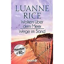 Wolken ueber dem Meer / Wege im Sand: Zwei Romane in einem Band