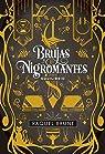 Brujas y nigromantes. Equilibrio: Brujas y Nigromantes, 3 par Brune