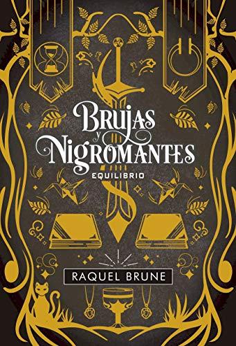 Brujas y nigromantes. Equilibrio: Brujas y Nigromantes, 3