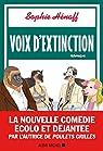 Voix d'extinction par Hénaff