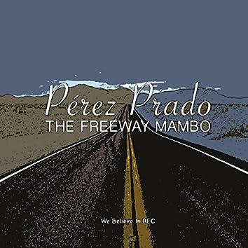 Pérez Prado - The Freeway Mambo