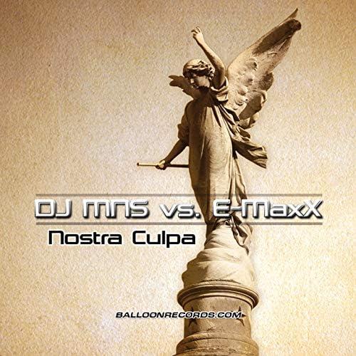 DJ Mns & E-Maxx