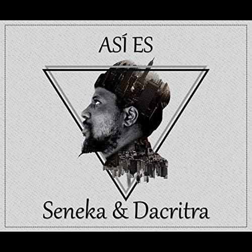 SenekaComacero & Dacritra