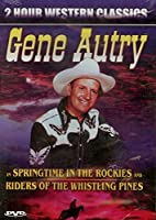 Gene Autry in Springtime in the Rockies and Riders of the Whistling Pines