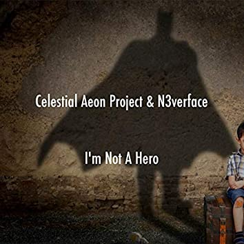 "I'm Not a Hero (From ""Batman: The Dark Knight"")"