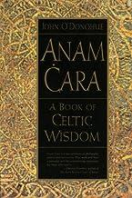 Anam Cara: A Book Of Celtic Wisdom PDF