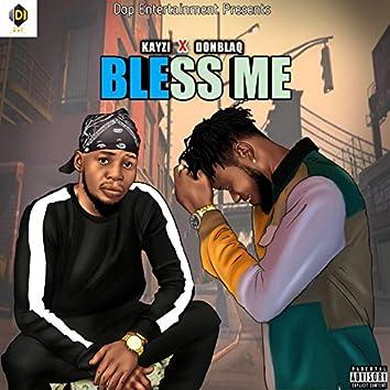Bless Me (feat. DonBlaq)