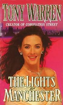 The Lights Of Manchester by [T Warren, Tony Warren MBE]