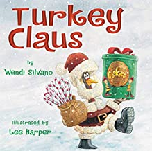 Turkey Claus: 2 (Turkey Trouble)