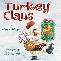 Turkey Claus (Turkey Trouble)