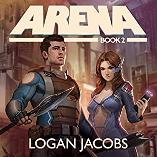 Arena, Book 2                   By:                                                                                                                                 Logan Jacobs                               Narrated by:                                                                                                                                 Joshua Story                      Length: 8 hrs and 27 mins     172 ratings     Overall 4.8