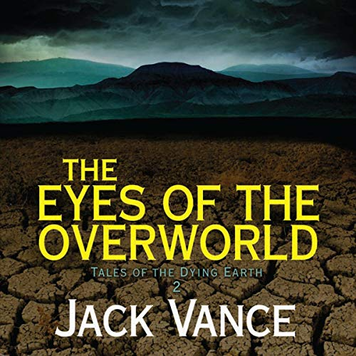 The Eyes of the Overworld