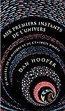 Aux premiers instants de l'Univers par Hooper