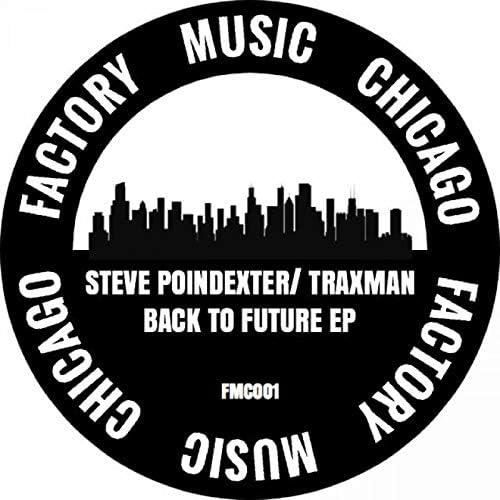 Steve Poindexter, Traxman & Armando