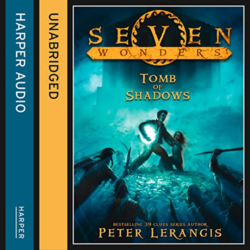 The Tomb of Shadows (Seven Wonders, Book 3) audiobook cover art