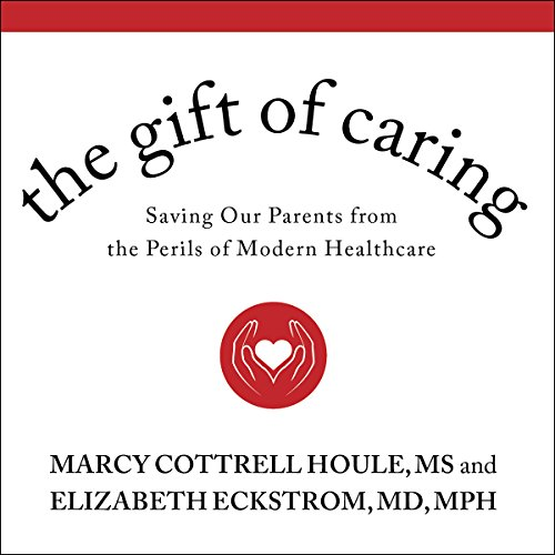 The Gift of Caring audiobook cover art