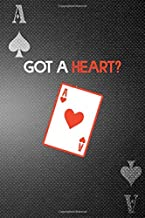 Got A Heart?: Casino Notebook Journal Composition Blank Lined Diary Notepad 120 Pages Paperback