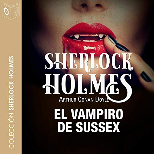 El vampiro de Sussex [The Sussex Vampire] cover art