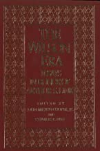 The Wilson Era: Essays in Honor of A. Link