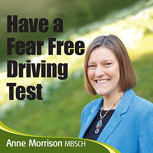Have a Fear-Free Driving Test audiobook cover art