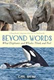 Image of Beyond Words: What Elephants and Whales Think and Feel (A Young Reader's Adaptation)