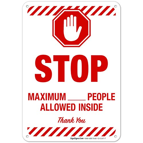 Social Distancing Sign, Maximum People Allowed Inside Sign, 10x7 Inches, Rust Free 0.40 Aluminum, Fade Resistant, Easy Mounting, Indoor/Outdoor Use, Made in USA by Sigo Signs