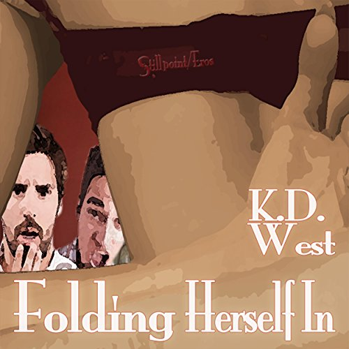 Folding Herself In: A Friendly MFM Ménage Tale audiobook cover art