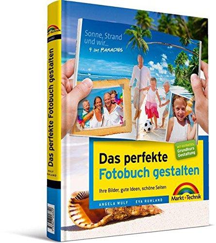Das perfekte Fotobuch gestalten - für Windows und Mac, mit Extrateil
