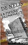 LA PIERRE BRUNEHAUT: Éditions Nielrow - Dijon (French Edition)