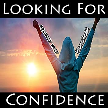 Looking for Confidence
