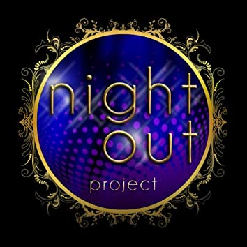 Night Out Project