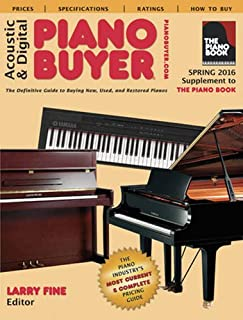 Acoustic & Digital Piano Buyer: Spring 2016 Supplement to The Piano Book