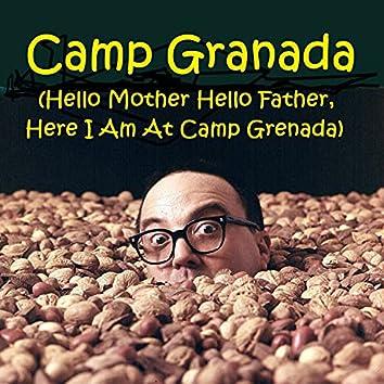 Camp Granada (Hello Mother Hello Father, Here I Am at Camp Grenada)
