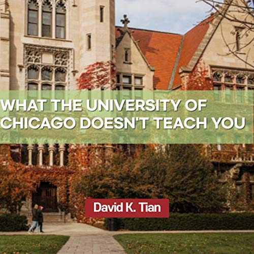 What the University of Chicago Doesn't Teach You