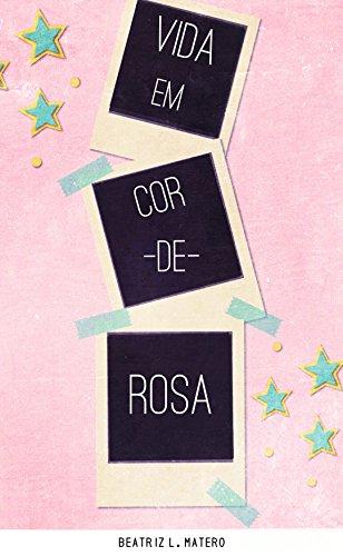 Vida Em Cor-De-Rosa