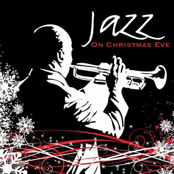Jazz On Christmas Eve - Let It Swing!