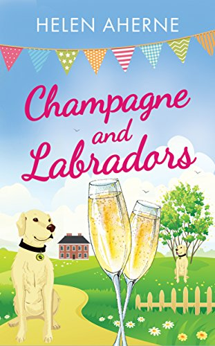 Champagne and Labradors (English Edition)