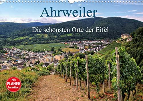 Die schönsten Orte der Eifel - Ahrweiler (Wandkalender 2021 DIN A3 quer)