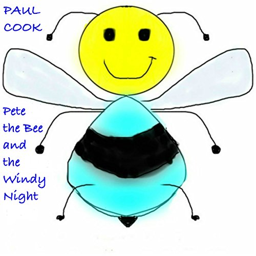 Pete the Bee and the Windy Night audiobook cover art