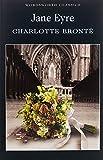 Jane Eyre (Wordsworth Classics)