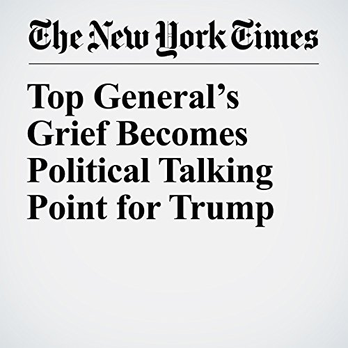 Top General's Grief Becomes Political Talking Point for Trump copertina
